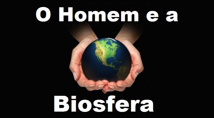 o homem e a biosfera.png