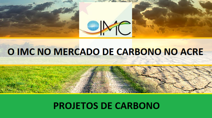 imc-no-mercado-de-carbono-do-acre